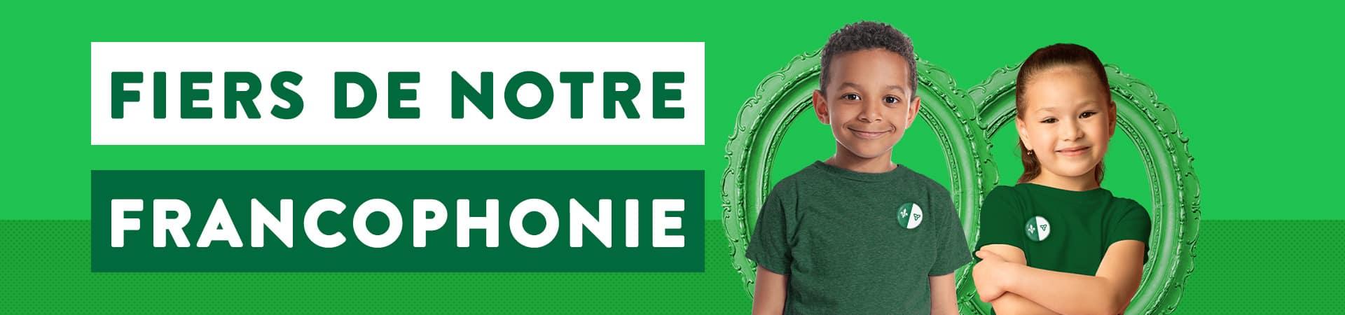 Fiers de notre école francophone